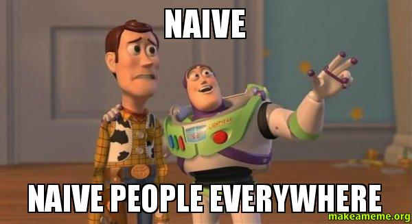 Naive-Naive-people