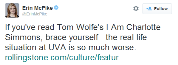 Erin McPike on Twitter   If you've read Tom Wolfe's I Am Charlotte Simmons, brace yourself - the real-life situation at UVA is so much worse  http   t.co wbkOSYI5Pd