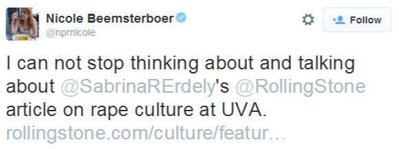 Nicole Beemsterboer on Twitter   I can not stop thinking about and talking about @SabrinaRErdely's @RollingStone article on rape culture at UVA. http   t.co c9oyVnedN1