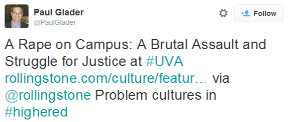 Paul Glader on Twitter   A Rape on Campus  A Brutal Assault and Struggle for Justice at #UVA http   t.co 8Qps0EGVkS via @rollingstone Problem cultures in #highered