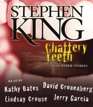 stephen_king__s_chattery_teeth_by_silenthillgothlady13-d30oqyw
