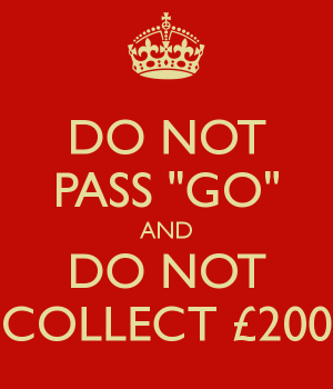 do-not-pass-go-and-do-not-collect-200