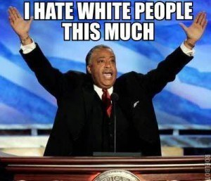 al-sharpton-i-hate-white-people-this-much